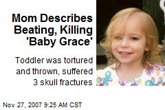 Mom Describes Beating, Killing 'Baby Grace'