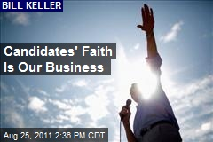 Candidates' Faith Is Our Business