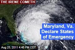 Hurricane Irene: Maryland, Virginia Declare States of Emergency; New York City May Close Subways
