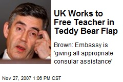 UK Works to Free Teacher in Teddy Bear Flap