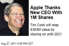 Apple Awards New CEO Tim Cook With $383 Million in Shares