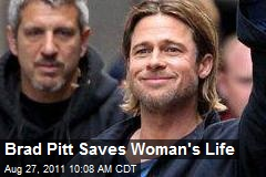 Brad Pitt Saves Woman's Life