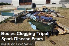 Bodies Clogging Tripoli Spark Disease Fears