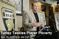 Turley Tackles Player Poverty