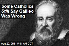 Conservative Catholic Movement Insists Galileo Was Wrong