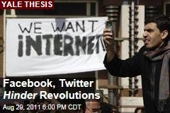 Internet Service Hurt Revolutions: Yale Graduate Essay