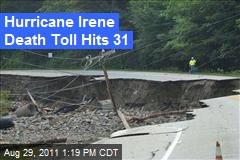 Hurricane Irene Death Toll Hits 31