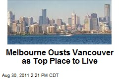Melbourne Ousts Vancouver as Top Place to Live