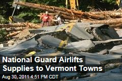 Hurricane Irene: Food, Water Airlifted to Vermont Towns