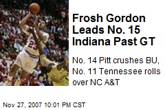 Frosh Gordon Leads No. 15 Indiana Past GT