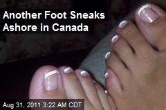 Another Foot Sneaks Ashore in Canada