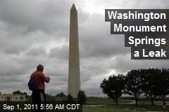 Washington Monument Springs a Leak