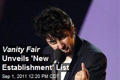 Vanity Fair Unveils 'New Establishment' List
