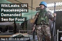 Wikileaks: UN Peacekeepers Traded Food for Sex With Girls