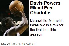 Davis Powers Miami Past Charlotte