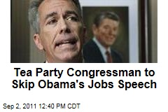 Republican Congressman Joe Walsh of Illinois Will Skip President Obama's Jobs Speech