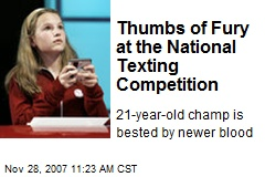 Thumbs of Fury at the National Texting Competition
