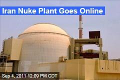 Iran Nuclear Plant Bushehr Goes Online
