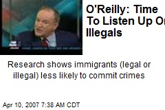 O'Reilly: Time To Listen Up On Illegals