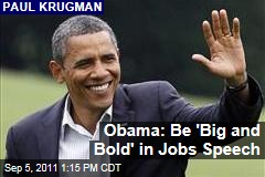 Obama Must Return to Deficit Spending in Jobs Speech Krugman