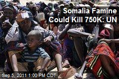 Somalia Famine Could Kill 750K: UN