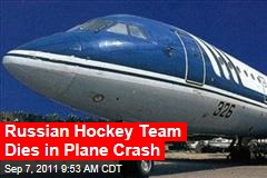 Russian Hockey Team Dies in Plane Crash