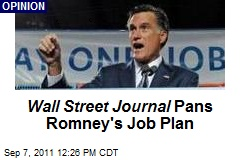 Wall Street Journal Pans Romney's Job Plan