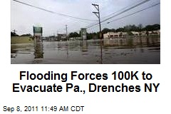 Flooding Forces 100K to Evacuate Pa., Drenches NY