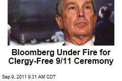 New York City Mayor Michael Bloomberg Under Fire for 9/11 Ceremony Without Clergy