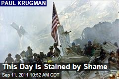 Paul Krugman: 9/11 Stained By Shame