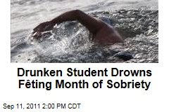 Drunken British Student Drowns While Celebrating Month of Sobriety