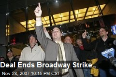 Deal Ends Broadway Strike