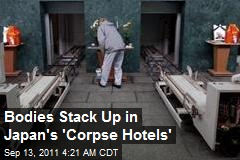 Japan Bodies Stack Up in 'Corpse Hotels'