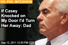 George, Cindy Anthony Talk to Dr. Phil: Casey Anthony Not Welcome in My House, Says George
