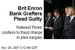 Brit Enron Bank Grafters Plead Guilty