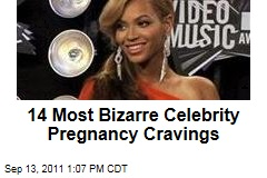 Beyonce and 13 More Celebrities With Weird Pregnancy Cravings
