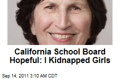 Calif. School Board Hopeful Alvina Sheeley Admits Kidnapping Children