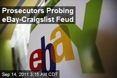 Prosecutors Probing EBay-Craigslist Feud