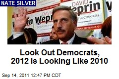 Look Out Democrats, 2012 Is Looking Like 2010