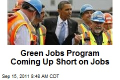 Green Jobs Program Coming Up Short on Jobs