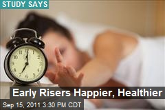 Early Risers Happier, Healthier