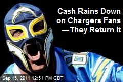Cash Rains Down on Chargers Fans —They Return It