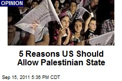 5 Reasons US Should Allow Palestinian State