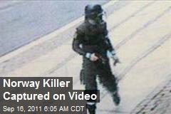 Norway Killer Captured on Video