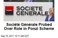 Justice Department Investigates Société Générale's Allen Stanford Ponzi Scheme Ties
