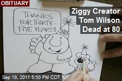 Ziggy Creator Tom Wilson Dies at 80