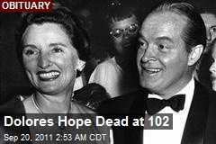 Dolores Hope Dead at 102