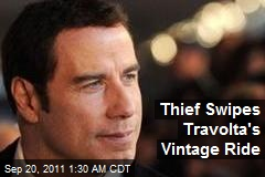 Thief Swipes Travolta's Vintage Ride