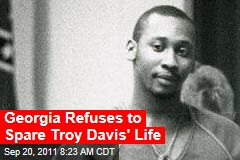 Georgia Refuses to Spare Troy Davis' Life