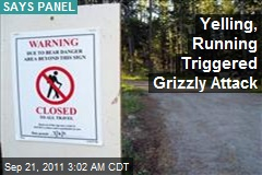 Running, Yelling Triggered Grizzly Attack: Panel